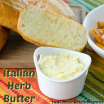 Italian Herb Butter | realmomkitchen.com