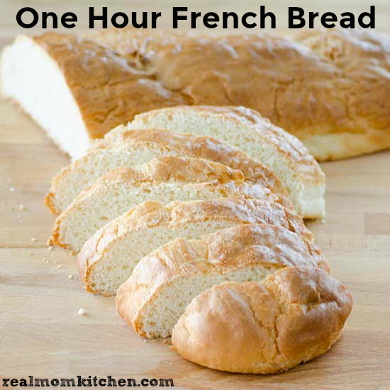 Real Mom Kitchen: One Hour French Bread