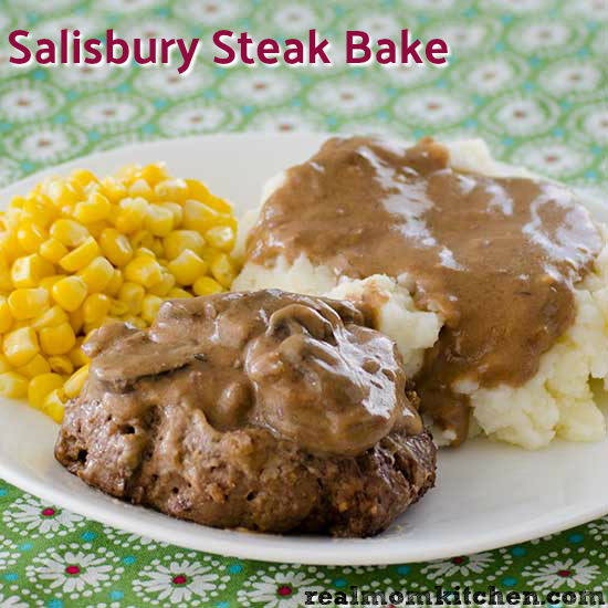 Salisbury Steak Bake | realmomkitchen.com