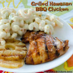Grilled Hawaiian BBQ Chicken | realmomkitchen.com