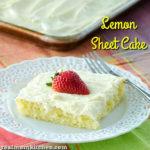 Lemon Sheet Cake | realmomkitchen.com