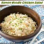 Ramen Noodle Chicken Salad | realmomkitchen.com