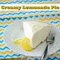 Creamy Lemonade Pie | realmomkitchen.com