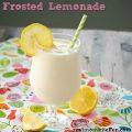 Frosted Lemonade | realmomkitchen.com