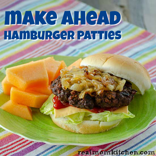 Make Ahead Hamburger Patties | realmomkitchen.com